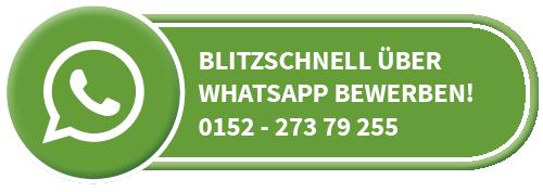 Blitzschnell über Whatsapp bewerben! 0152 / 27 37 92 55